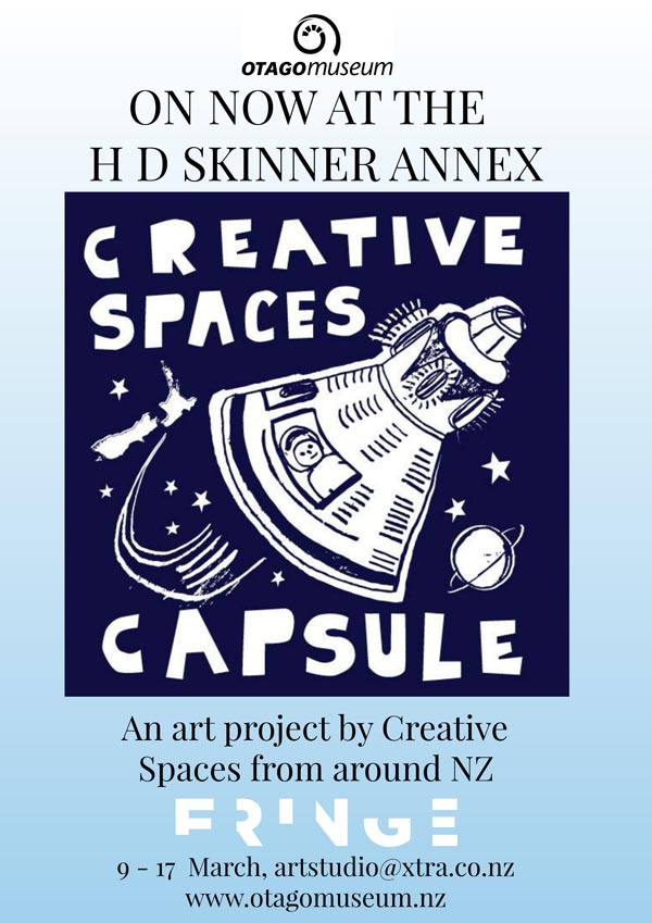 Creative Spaces Capsule Project exhibition in Dunedin poster